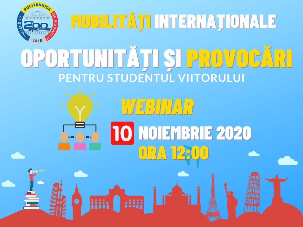 Mobilități Internaționale: oportunități și provocări pentru studentul viitorului